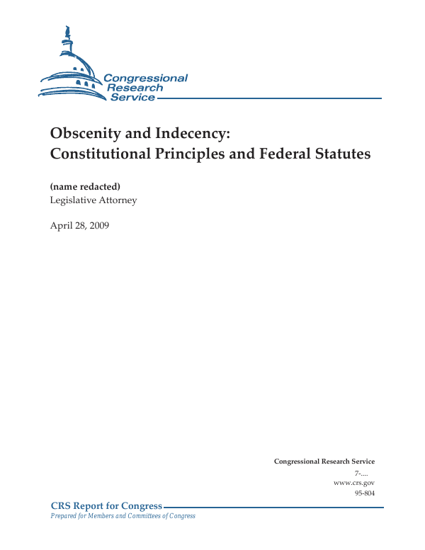 Obscenity and Indecency: Constitutional Principles and Federal