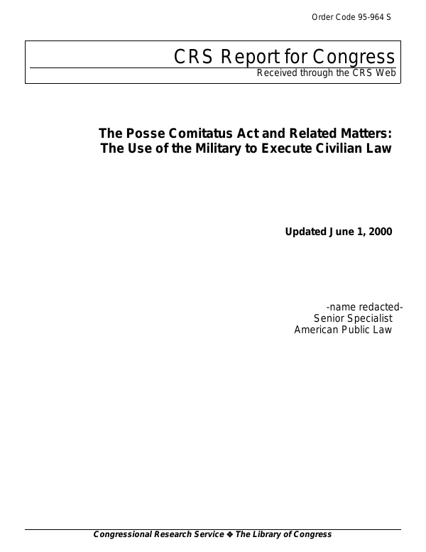The Posse Comitatus Act and Related Matters: The Use of the Military