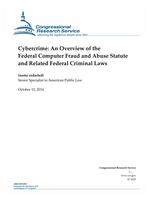 Cybercrime: An Overview of the Federal Computer Fraud and Abuse