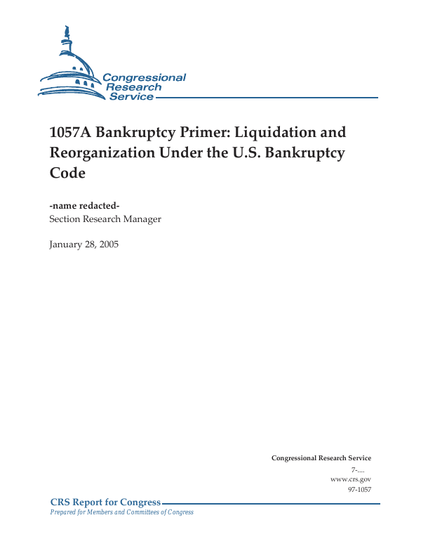 1057A Bankruptcy Primer: Liquidation and Reorganization