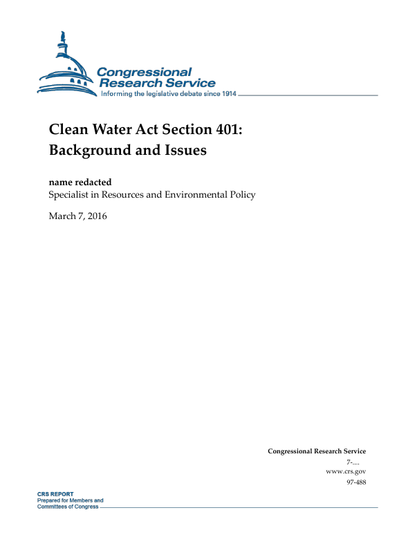 Clean Water Act Section 401: Background and Issues ...