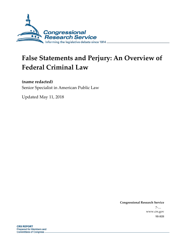 False Statements And Perjury An Overview Of Federal Criminal Law