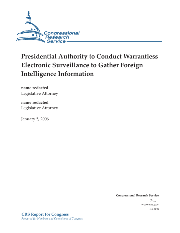 Presidential Authority to Conduct Warrantless Electronic