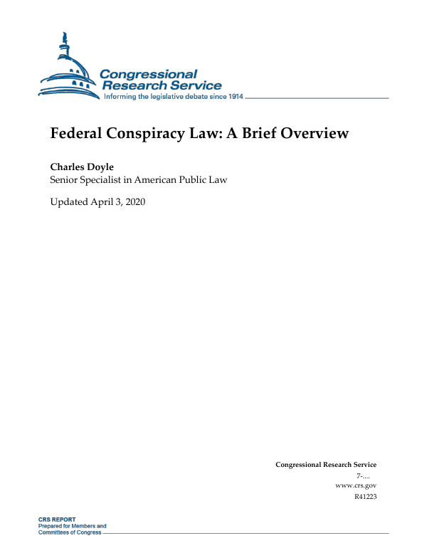 Federal Conspiracy Law A Brief Overview Everycrsreport