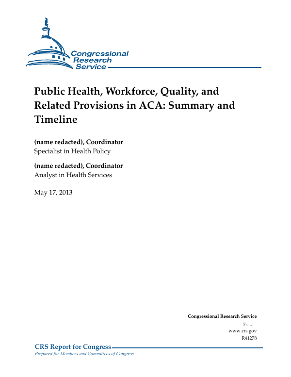 Public Health, Workforce, Quality, and Related Provisions in