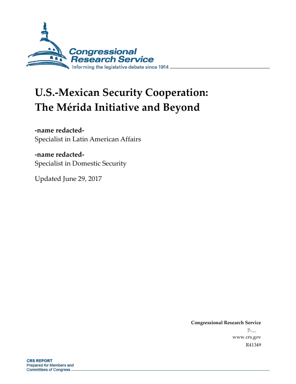 U.S.-Mexican Security Cooperation: The Mérida Initiative and Beyond
