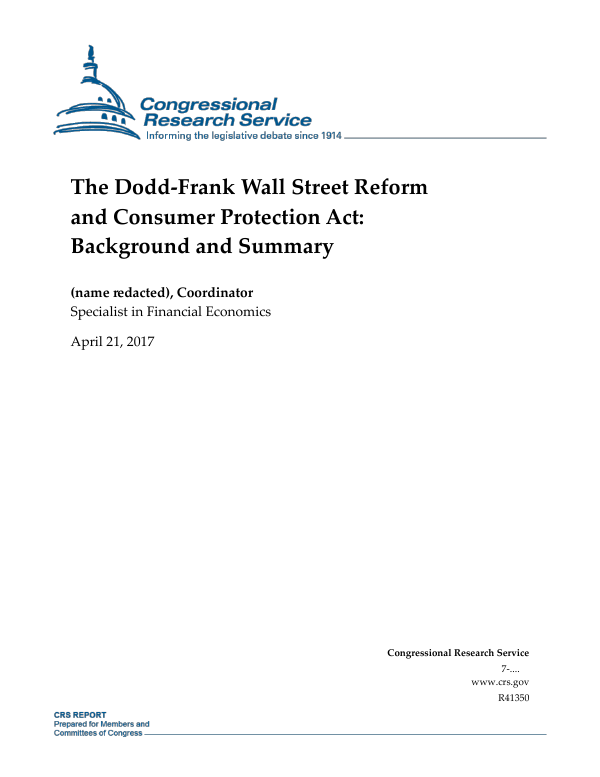 The Dodd-Frank Wall Street Reform and Consumer Protection