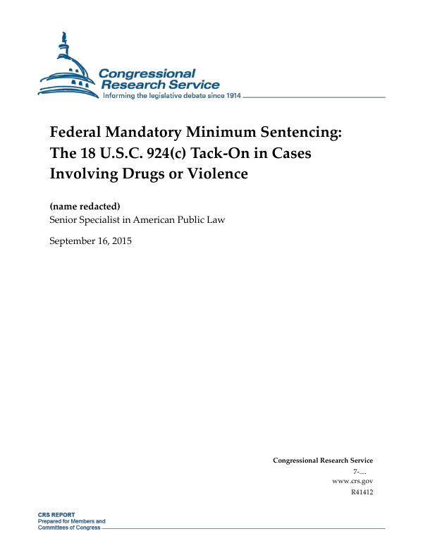 Federal Mandatory Minimum Sentencing: The 18 U S C  924(c