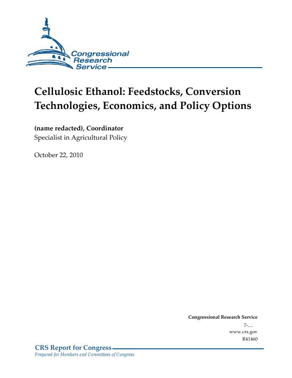 Cellulosic Ethanol: Feedstocks, Conversion Technologies