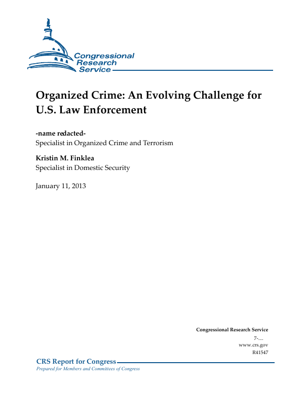 organized crime an evolving challenge for us law enforcement everycrsreportcom