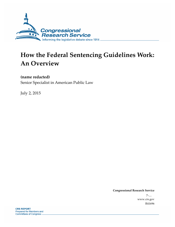 How The Federal Sentencing Guidelines Work An Overview