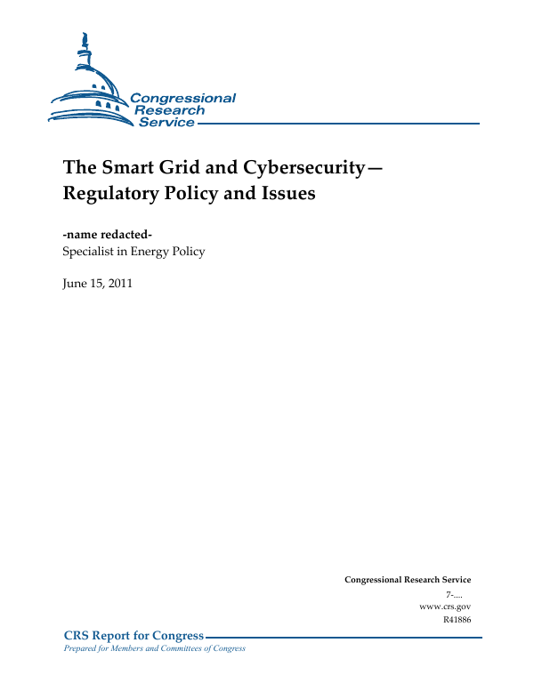 The Smart Grid and Cybersecurity—Regulatory Policy and Issues