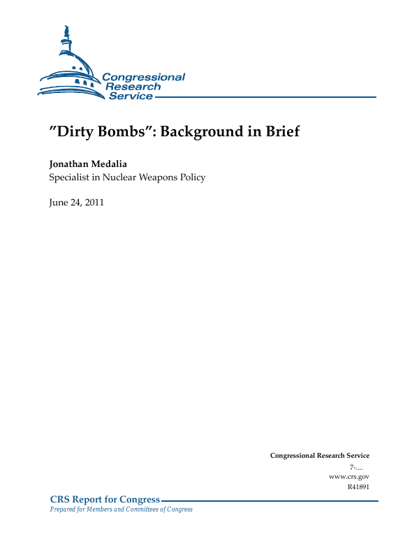 """Dirty Bombs"": Background in Brief"