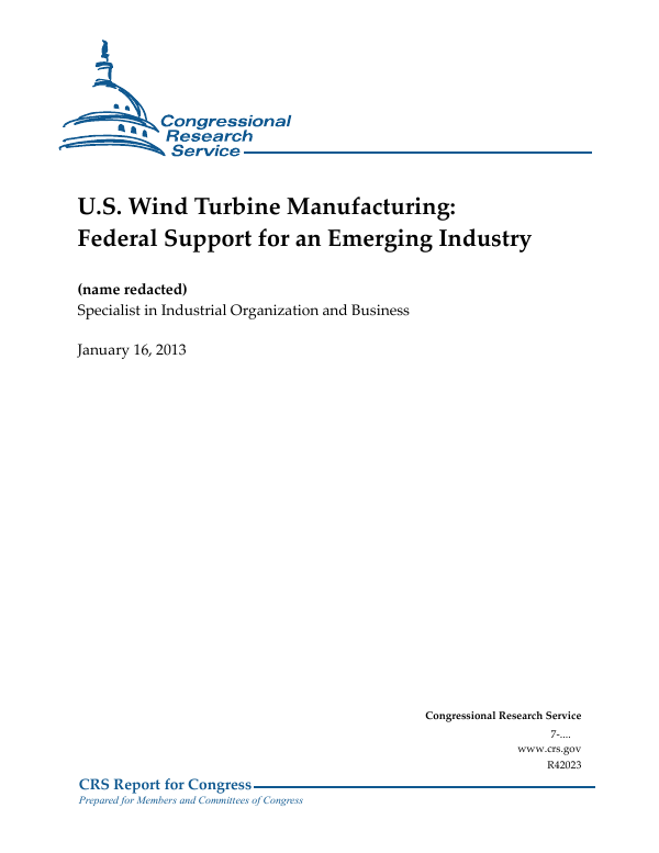 us wind turbine manufacturing federal support for an emerging industry everycrsreportcom