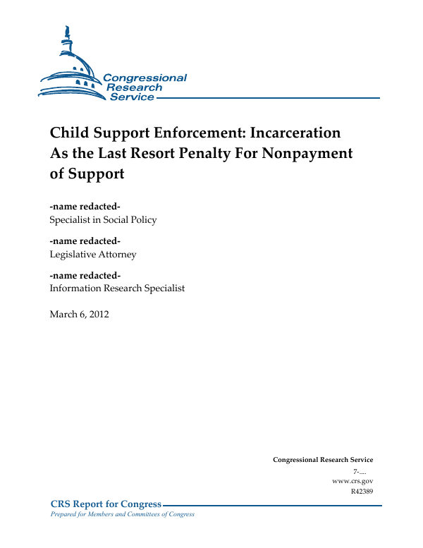 Child Support Enforcement: Incarceration As the Last Resort