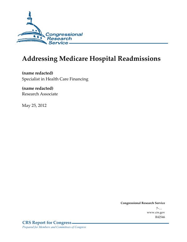 Addressing Medicare Hospital Readmissions - EveryCRSReport com