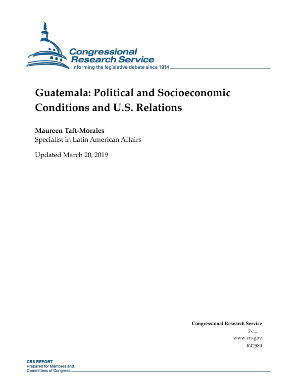 Guatemala: Political and Socioeconomic Conditions and U S