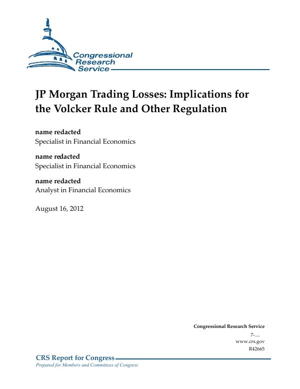 JP Morgan Trading Losses: Implications for the Volcker Rule and