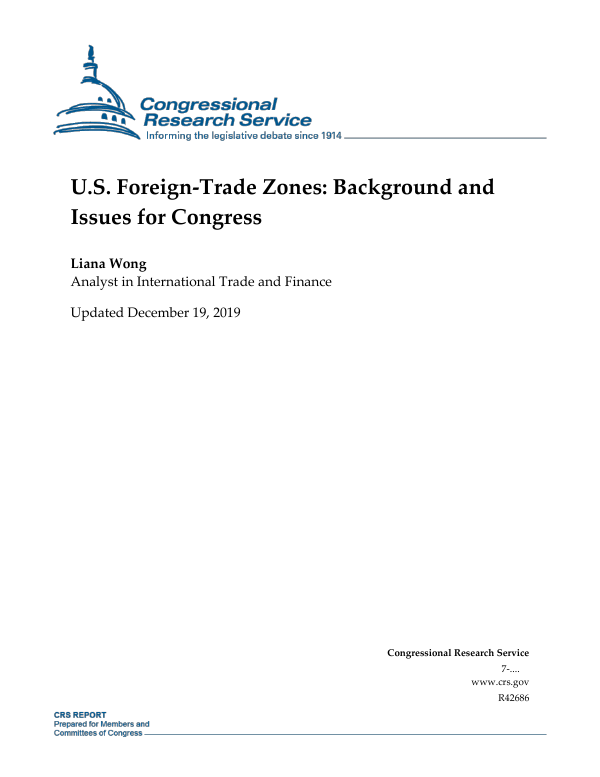 U.S. Foreign-Trade Zones: Background and Issues for Congress
