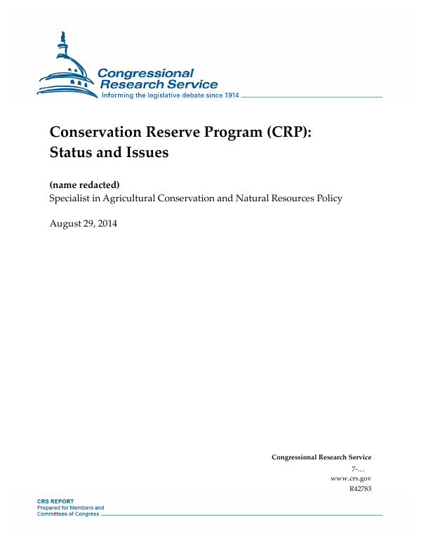 Conservation Reserve Program Crp Status And Issues