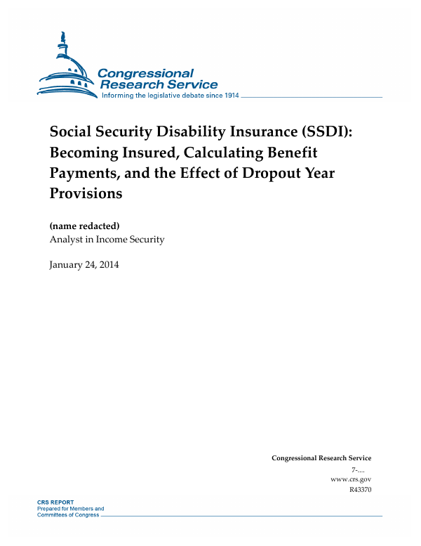 Ssdi Payment Calendar 2022.Social Security Disability Insurance Ssdi Becoming Insured Calculating Benefit Payments And The Effect Of Dropout Year Provisions Everycrsreport Com
