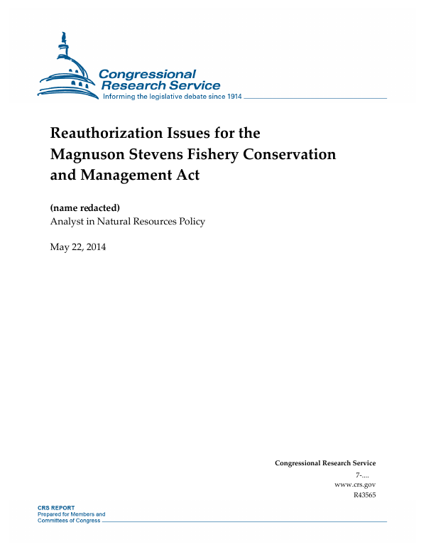 Reauthorization Issues for the Magnuson Stevens Fishery