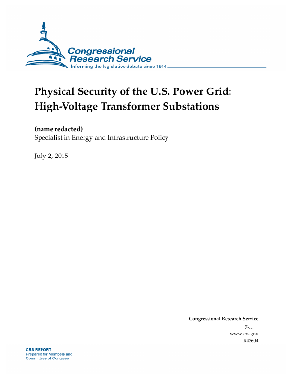 physical security of the u s power grid high voltage transformer rh everycrsreport com