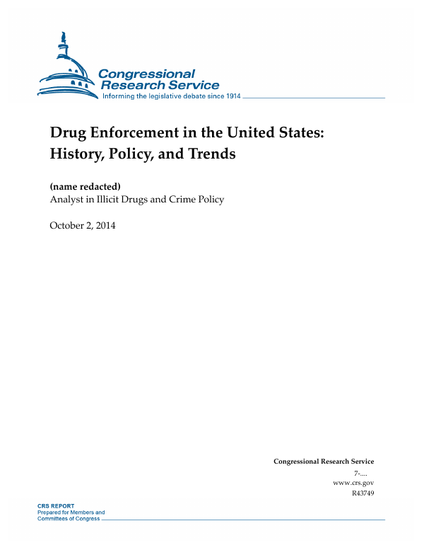 Drug Enforcement In The United States History Policy And Trends