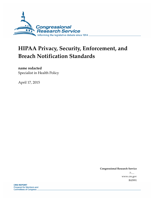 HIPAA Privacy, Security, Enforcement, and Breach