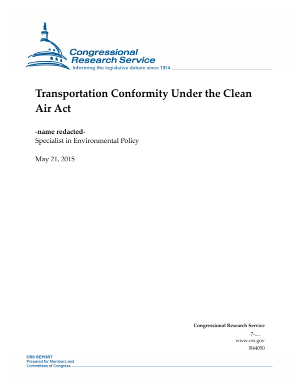 Transportation Conformity Under the Clean Air Act - EveryCRSReport com