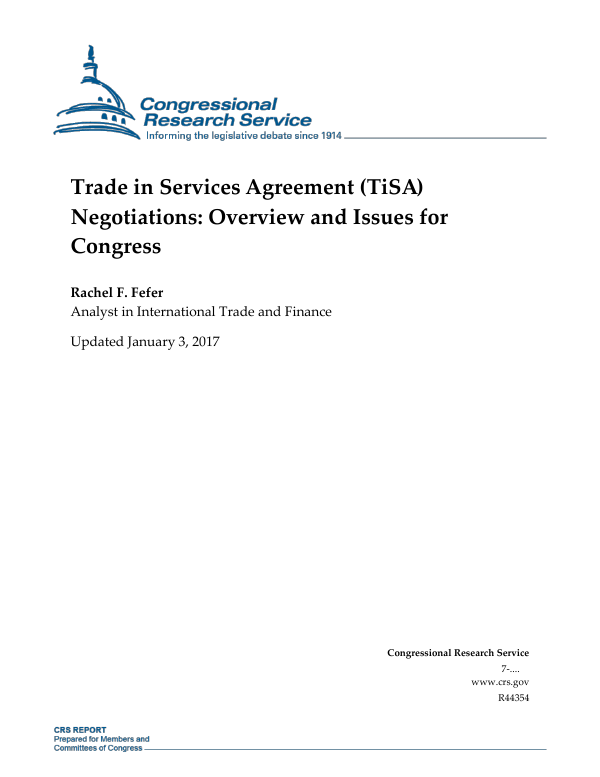 Trade In Services Agreement Tisa Negotiations Overview And Issues