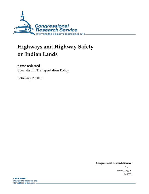 Highways And Highway Safety On Indian Lands Everycrsreport