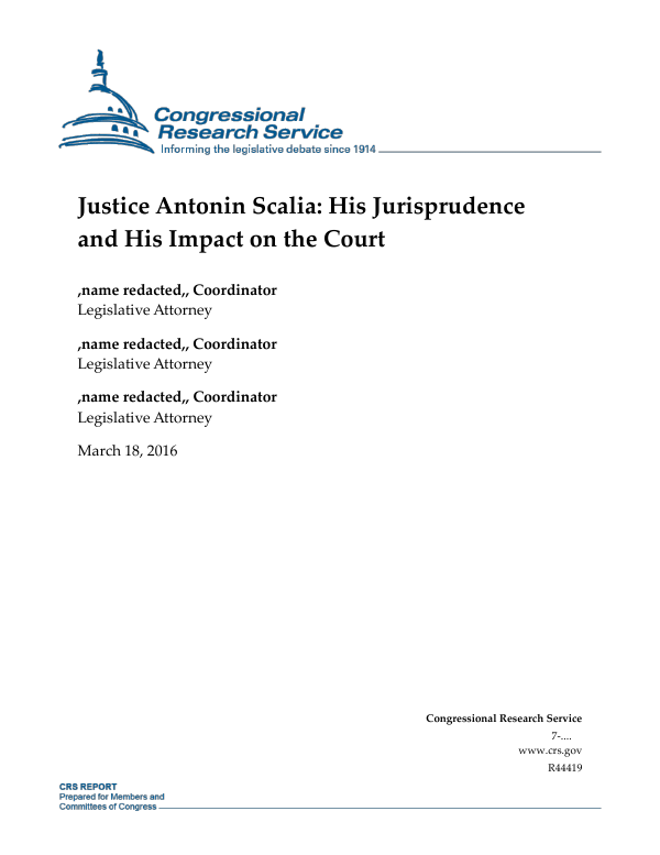 Justice Antonin Scalia His Jurisprudence And His Impact On The