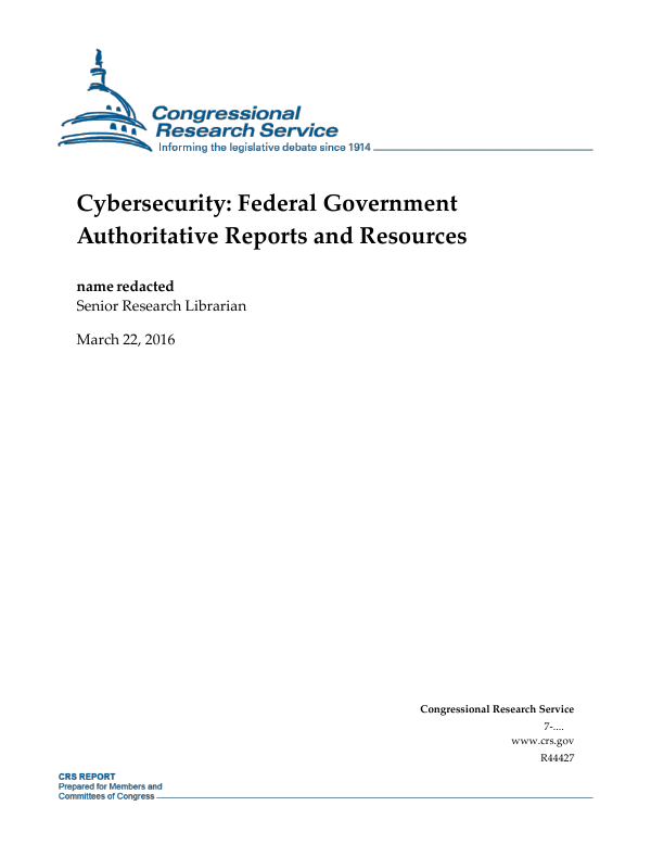 Cybersecurity: Federal Government Authoritative Reports and
