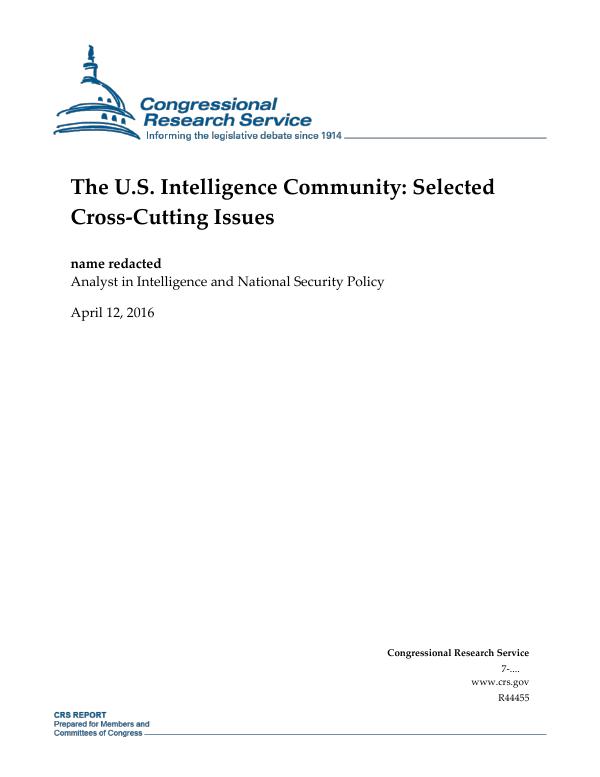 The U S  Intelligence Community: Selected Cross-Cutting