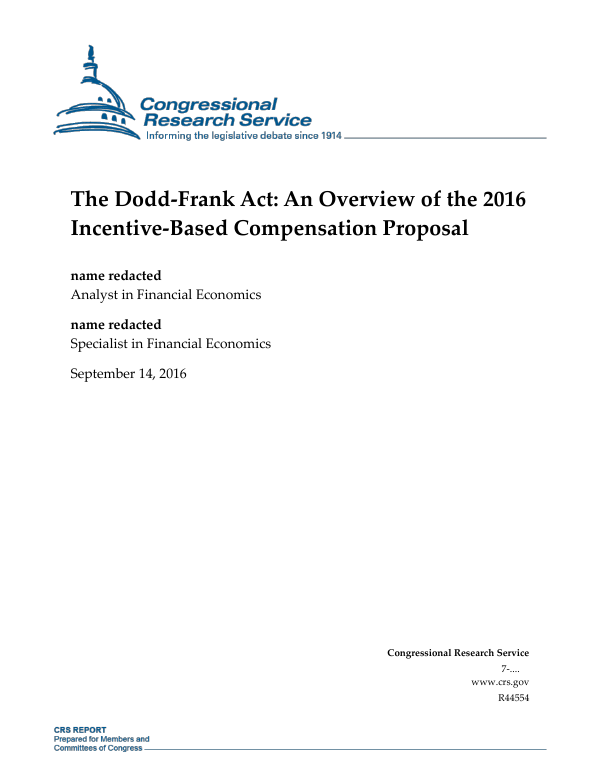 The Dodd-Frank Act: An Overview of the 2016 Incentive-Based ...
