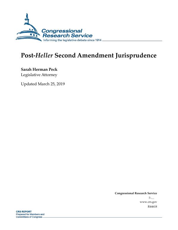 Post Heller Second Amendment Jurisprudence Everycrsreport