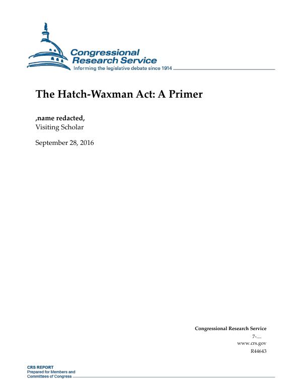 The Hatch-Waxman Act: A Primer - EveryCRSReport.com