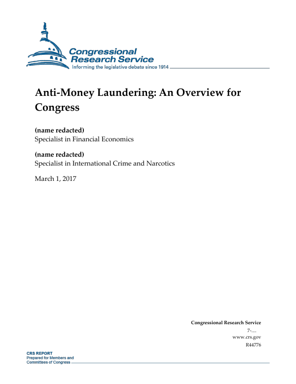 Anti-Money Laundering: An Overview for Congress - EveryCRSReport.com