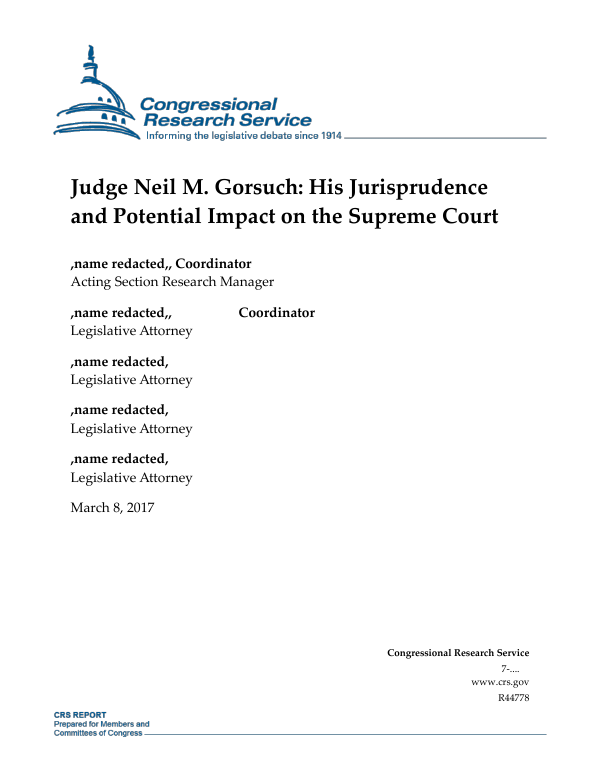 Judge Neil M Gorsuch His Jurisprudence And Potential Impact On The