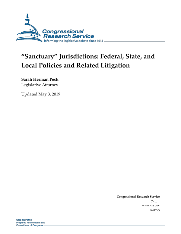 """Sanctuary"""" Jurisdictions: Federal, State, and Local Policies"""