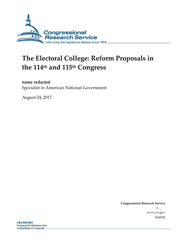 The Electoral College Reform Proposals In The 114th And 115th