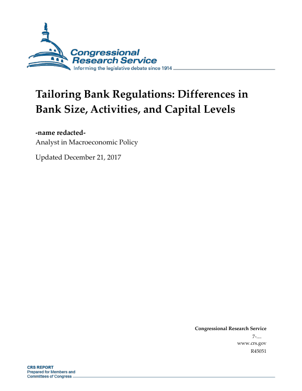 Tailoring Bank Regulations Differences In Bank Size Activities