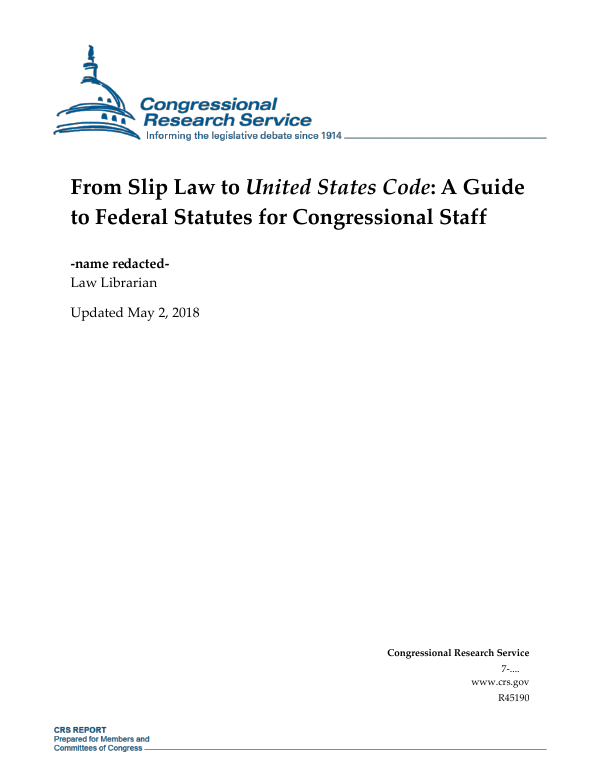 From Slip Law to United States Code: A Guide to Federal