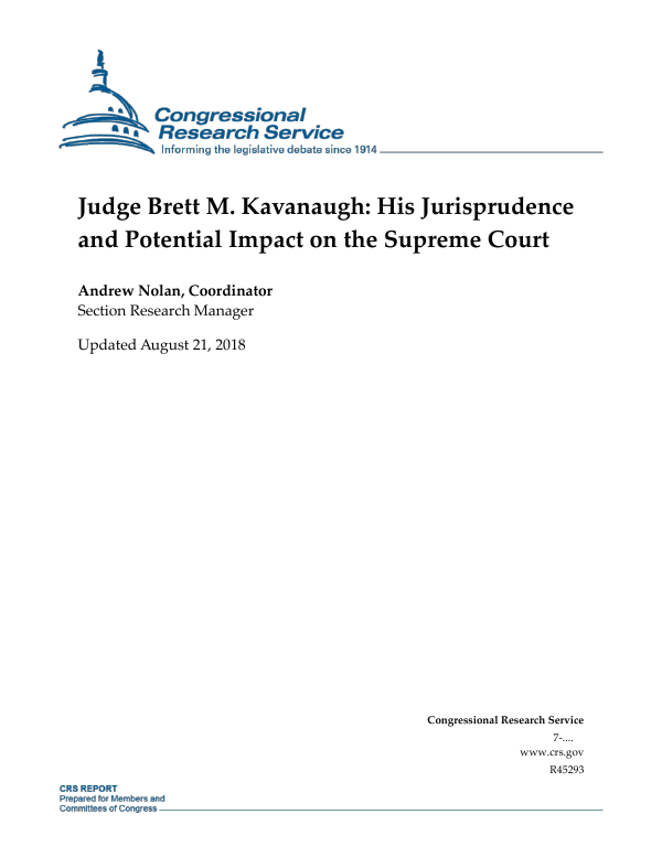 Judge Brett M  Kavanaugh: His Jurisprudence and Potential