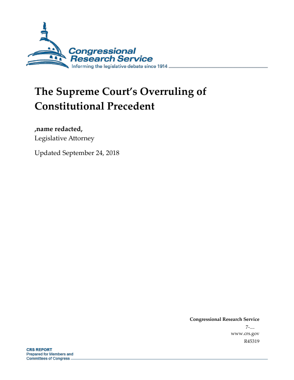 The Supreme Court S Overruling Of Constitutional Precedent Everycrsreport Com