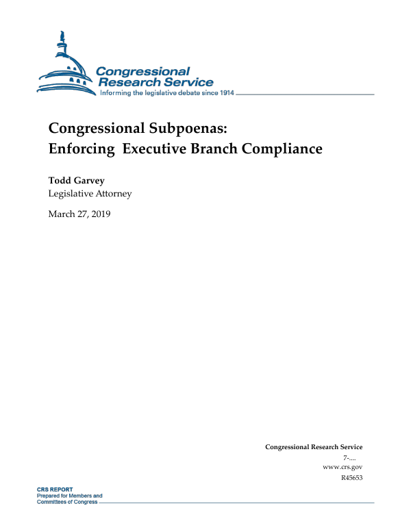 Congressional Subpoenas: Enforcing Executive Branch