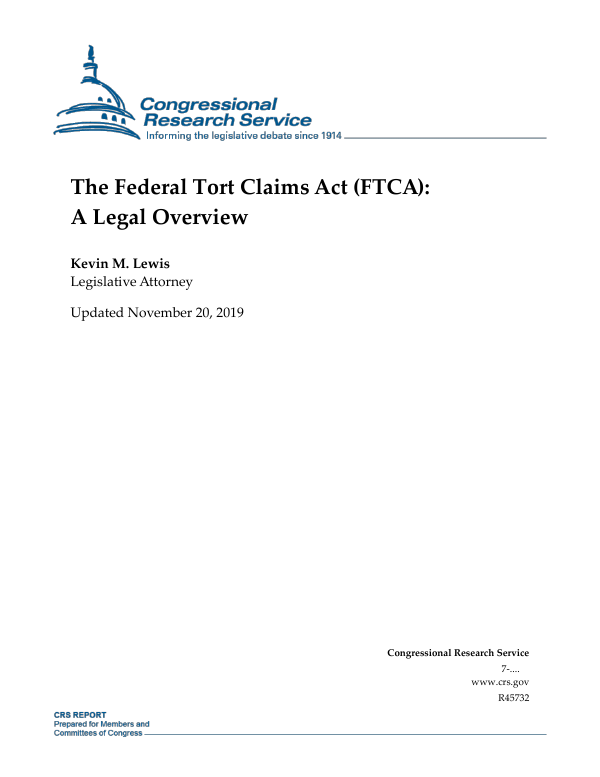 The Federal Tort Claims Act (FTCA): A Legal Overview