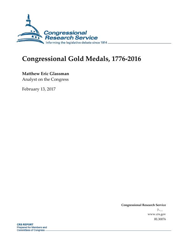 Congressional Gold Medals, 1776-2016 - EveryCRSReport com