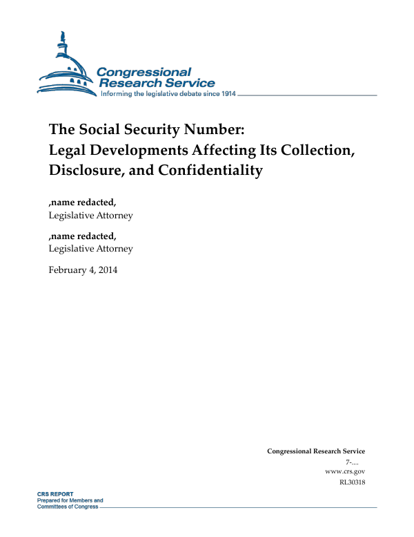 The Social Security Number: Legal Developments Affecting Its